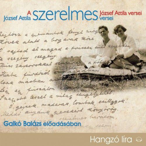 József Attila - József Attila szerelmes versei - Hangoskönyv