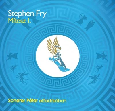 Stephen Fry - Mítosz 1. - Hangoskönyv