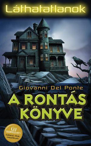 Giovanni Del Ponte - A rontás könyve