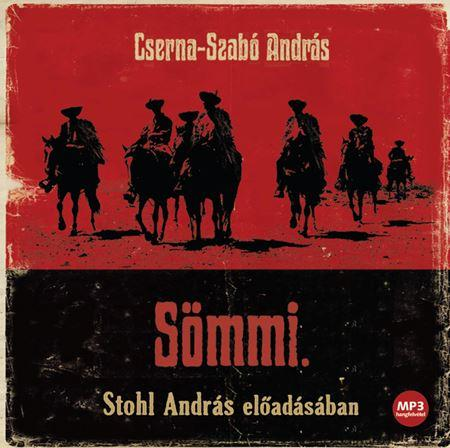 Cserna-Szabó András - Sömmi - Hangoskönyv - Mp3