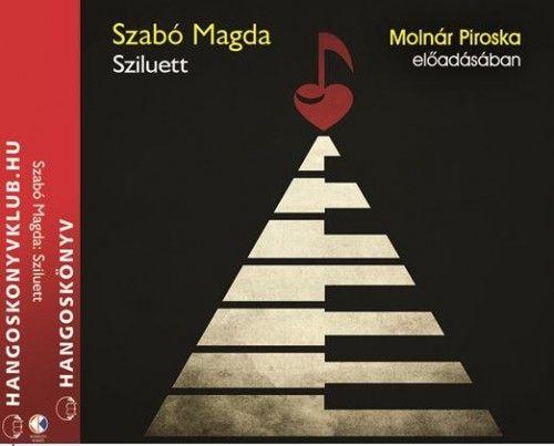 Szabó Magda - Sziluett - Hangoskönyv - 2 CD