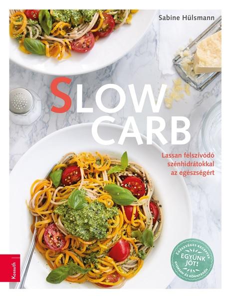 Sabine Hülsmann - Slow Carb