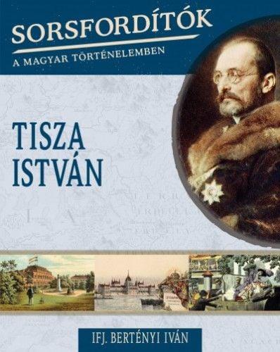 Bertényi Iván - Tisza István