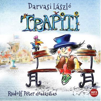 Darvasi László - Trapiti - Hangoskönyv - Mp3