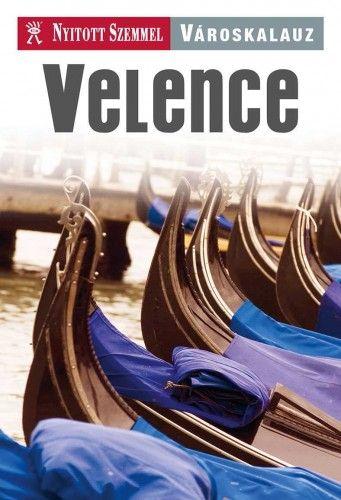 Velence - Nyitott Szemmel - Városkalauz