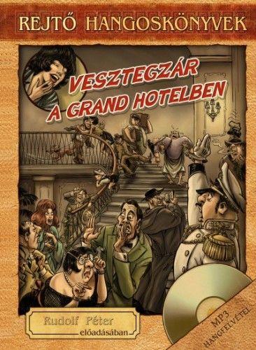 Rejtő Jenő - Vesztegzár a Grand Hotelben - Könyv + Hangoskönyv