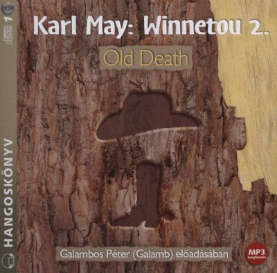 Karl May - Winnetou 2. - Old Death - Hangoskönyv - MP3