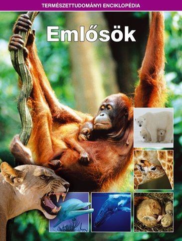 Emlősök - Természettudományi enciklopédia 3.
