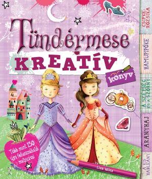 Lisa Miles - Tündérmese kreatívkönyv