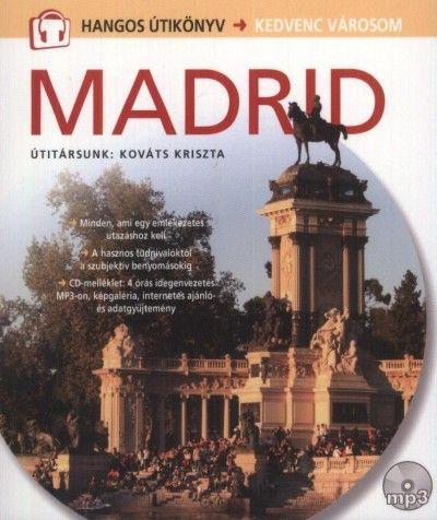 Madrid - Hangos útikönyv - Kedvenc városom