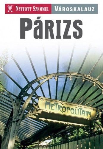 Carine Tracanelli - Párizs - Nyitott Szemmel - Városkalauz