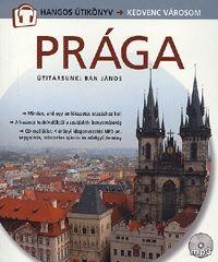Csák Erika - Prága - Hangos útikönyv - Kedvenc városom