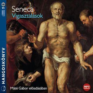 Lucius Annaeus Seneca - Vigasztalások -  Hangoskönyv - MP3