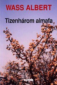 Wass Albert - Tizenhárom almafa (kemény táblás)