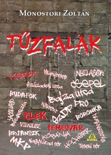 Monostori Zoltán - Tűzfalak
