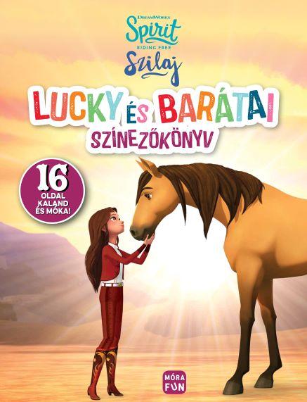 Szilaj - Lucky és barátai
