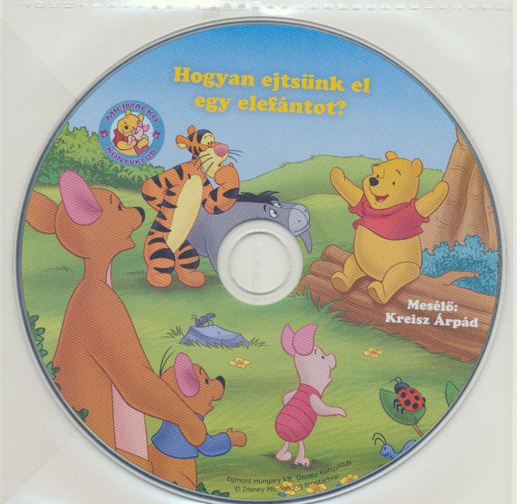 Disney - Hogyan ejtsünk el egy elefántot - Hangoskönyv