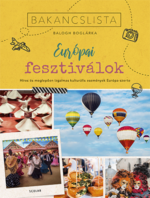 Balogh Boglárka - Bakancslista - Európai fesztiválok