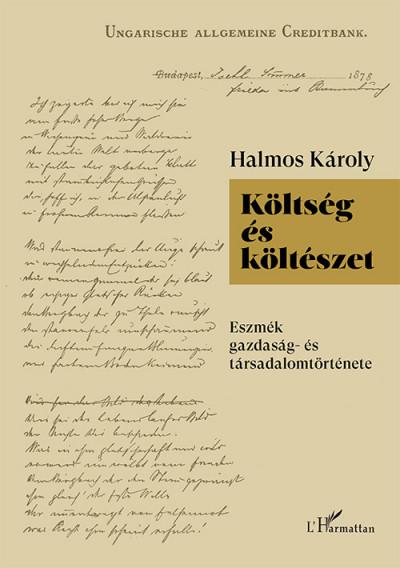 Halmos Károly - Költség és költészet