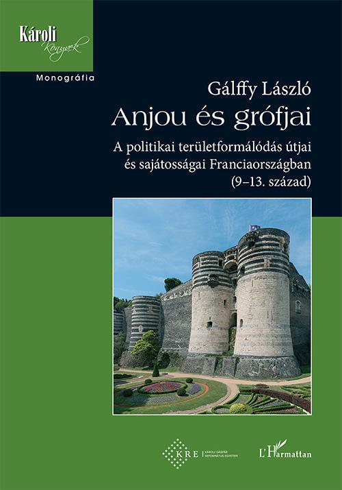 Gálffy László - Anjou és grófjai