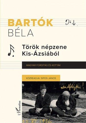 Bartók Béla - Török népzene Kis-Ázsiából