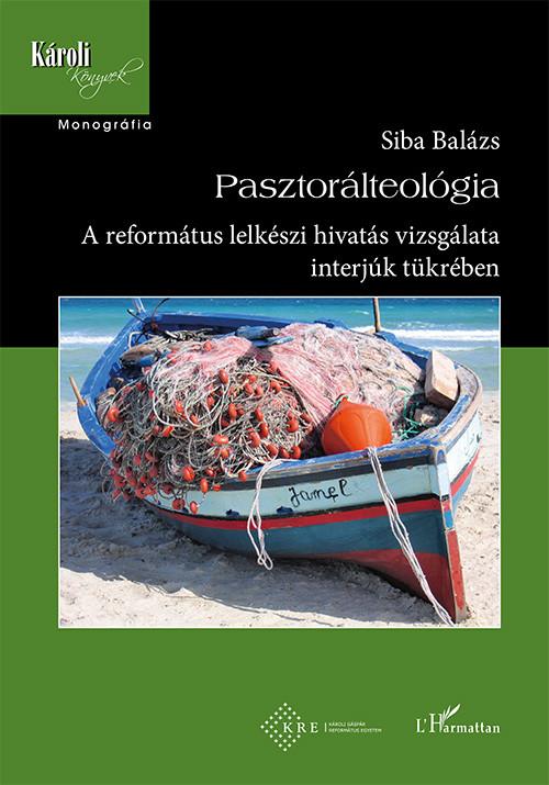 Siba Balázs - Pasztorálteológia