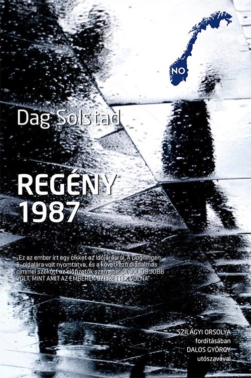 Dag Solstad - Regény, 1987