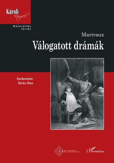 Pierre Carlet de Chamblain de Marivaux - Válogatott drámák