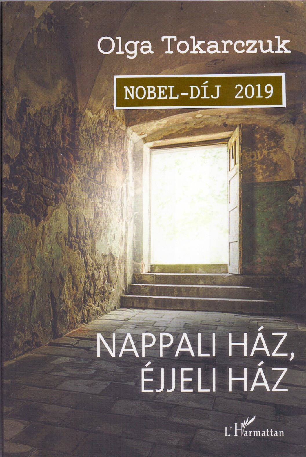 Olga Tokarczuk - Nappali ház, éjjeli ház