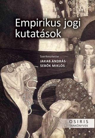 Jakab András - Sebők Miklós szerk. - Empirikus jogi kutatások