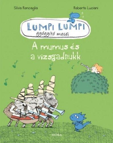 Roberto Luciani - A mumus és a vizsgadrukk