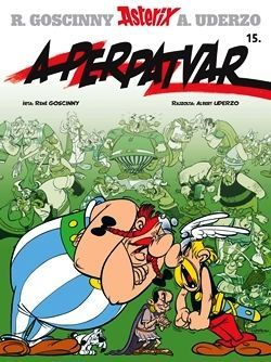 René Goscinny - Asterix 15. - A perpatvar