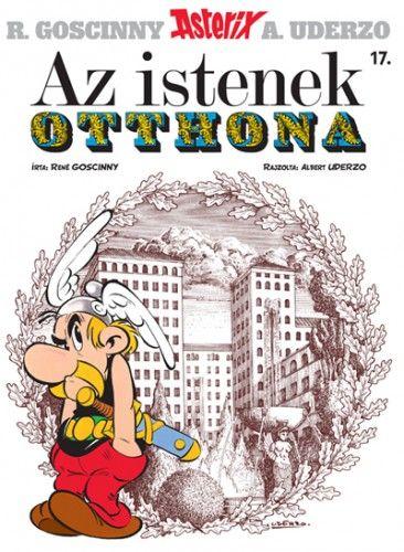 René Goscinny - Asterix 17. - Az istenek otthona