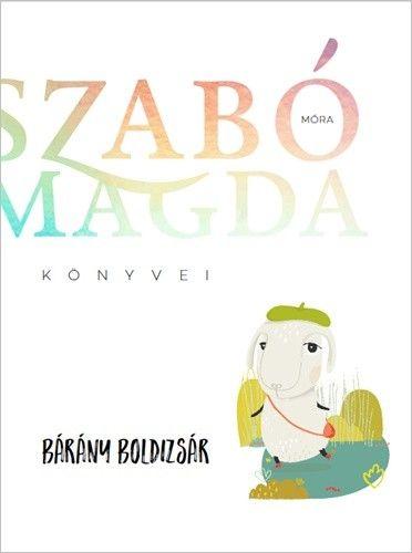 Szabó Magda - Bárány Boldizsár