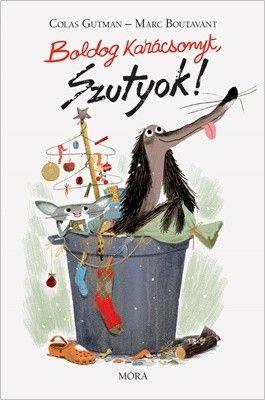 Marc Boutavant - Boldog Karácsonyt, Szutyok!