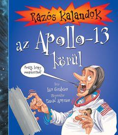 Ian Graham - Rázós kalandok az Apollo-13 körül