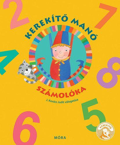 J. Kovács Judit - Kerekítő manó - Számolóka
