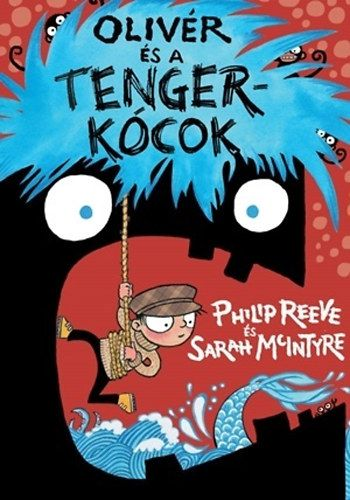 Philip Reeve - Olivér és a Tengerkócok