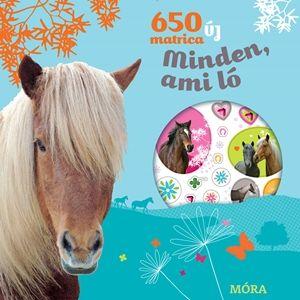 Móra könyvkiadó - Minden, ami ló - 650 új matrica