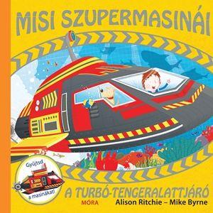 Alison Ritchie - A turbó-tengeralattjáró - Misi szupermasinái