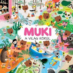 Marc Boutavant - Muki a világ körül