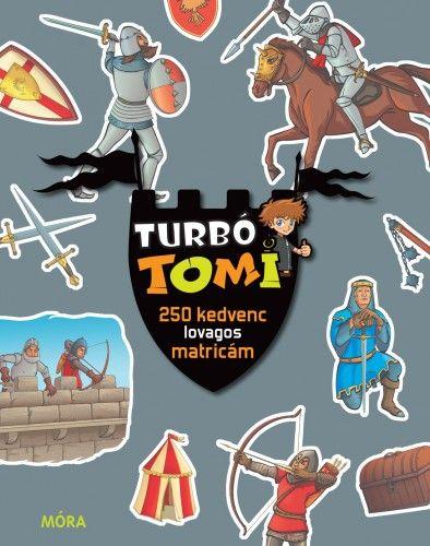 Móra könyvkiadó - Turbó Tomi