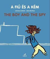 Martinez Jaime - A fiú és a kém - The Boy And The Spy
