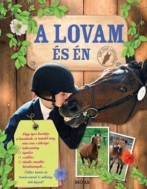 Laure Marandet - A lovam és én / Nem csak lányoknak!