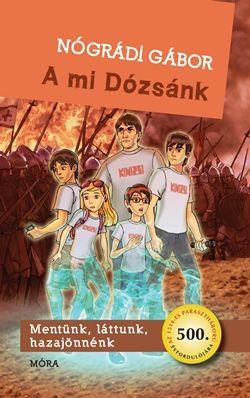 Nógrádi Gábor - A mi Dózsánk