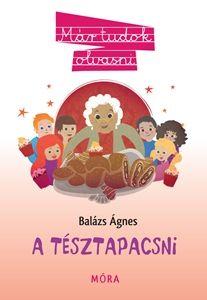 Balázs Ágnes - A tésztapacsni