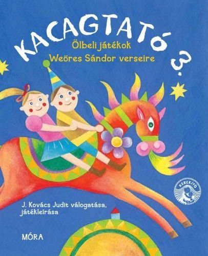 Weöres Sándor - Kacagtató 3.