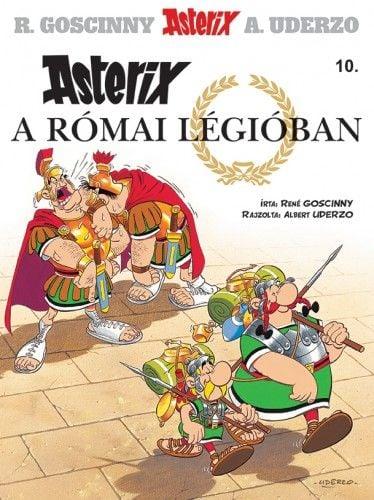 René Goscinny - Asterix 10.  - Asterix a római légióban