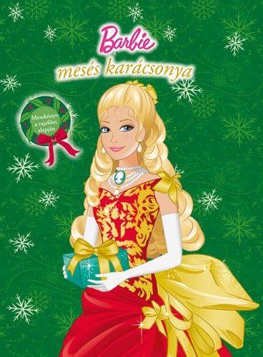 Barbie mesés karácsonya - Mesekönyv a rajzfilm alapján