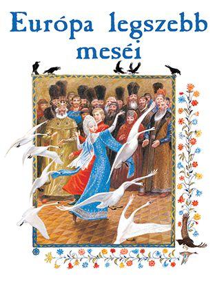 Európa legszebb meséi
